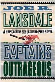 Cover of: Captains outrageous: a Hap and Leonard novel