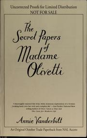 Cover of: The secret papers of Madame Olivetti | Annie Vanderbilt
