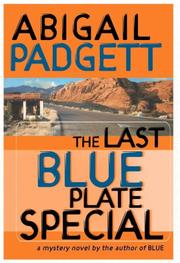 Cover of: The last blue plate special | Abigail Padgett
