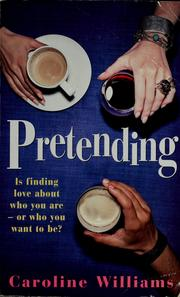 Cover of: Pretending | Caroline Williams