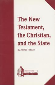 Cover of: The New Testament, the Christian, and the State