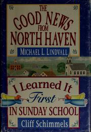 Cover of: I learned it first in Sunday school