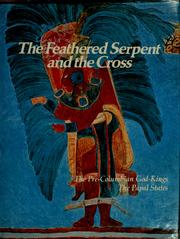 Cover of: The Feathered serpent and the cross
