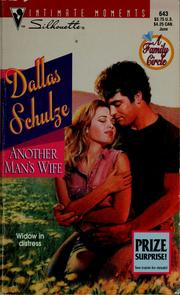 Cover of: Another man's wife | Dallas Schulze