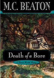 Cover of: Death of a bore: a Hamish Macbeth mystery