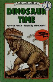 Cover of: Dinosaur time | Peggy Parish