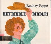 Cover of: Hey riddle diddle | Rodney PeppeМЃ
