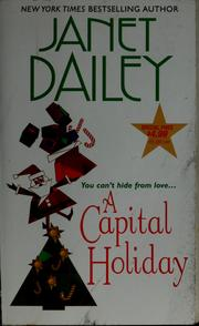 Cover of: A capital holiday | Janet Dailey.