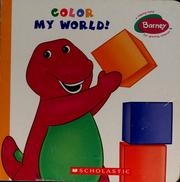 Cover of: Color my world! | Quinlan B. Lee