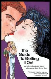 Cover of: The Guide To Getting It On!