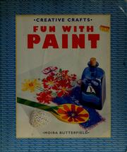 Cover of: Fun with paint | Moira Butterfield