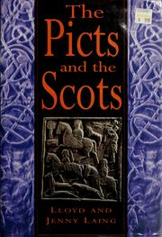 Cover of: The Picts and the Scots | Lloyd Robert Laing