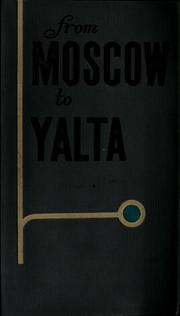Cover of: From Moscow to Yalta (guide for motorists) by Aleksandr Avdeenko