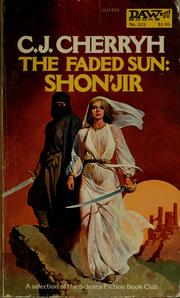 Cover of: The faded sun, Shon'jir | C. J. Cherryh