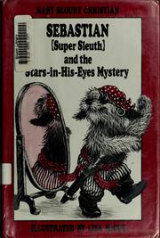 Cover of: Sebastian (super sleuth) and the stars-in-his-eyes-mystery