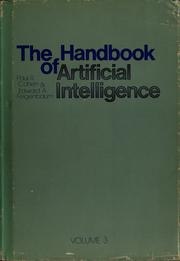 Cover of: The Handbook of artificial intelligence, volume III | Paul R. Cohen, Edward A. Feigenbaum