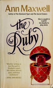 Cover of: The ruby | Ann Maxwell