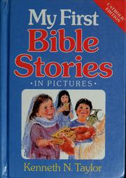 Cover of: My first bible stories | Taylor Kenneth N