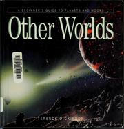 Cover of: Other worlds | Terence Dickinson