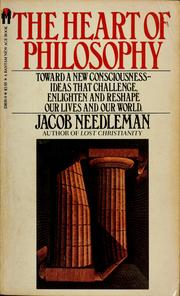 Cover of: The heart of philosophy | Jacob Needleman