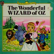 Cover of: The wonderful Wizard of Oz