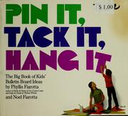 Cover of: Pin it, tack it, hang it