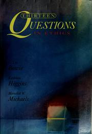 Cover of: Thirteen questions in ethics