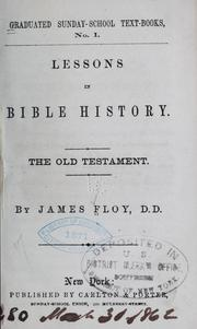 Cover of: Lessons in Bible history. | James Floy