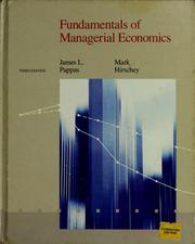 Cover of: Fundamentals of managerial economics | James L. Pappas
