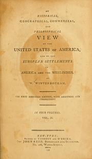 Cover of: An historical, geographical, commercial, and philosophical view of the United States of America, and of the European settlements in America and the West-Indies