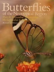 Cover of: Butterflies of the Neotropical Region. Part 2: Danaidae, Ithomiidae, Heliconidae, Morphidae by
