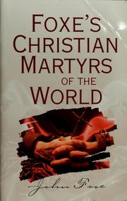 Cover of: Foxe's Christian martyrs of the world | John Foxe