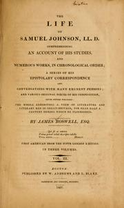 Cover of: The life of Samuel Johnson, L.L.D., comprehending an account of his studies and numerous works, in chronological order
