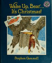 Cover of: Wake up, Bear...it's Christmas!