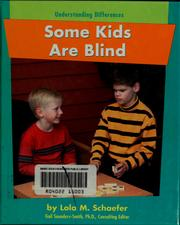 Cover of: Some kids are blind | Lola M. Schaefer