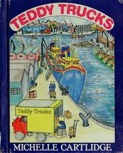 Cover of: Teddy Trucks | Michelle Cartlidge