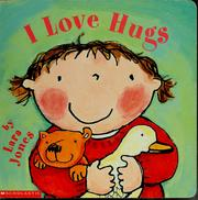 Cover of: I love hugs | Lara Jones