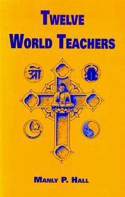 Cover of: Twelve world teachers | Manly Palmer Hall