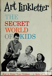Cover of: The secret world of kids