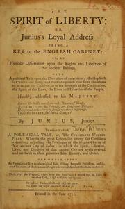 Cover of: The spirit of liberty, or, Junius's loyal address