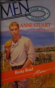 Cover of: Rocky Road (Men Made in America, Maine, No 19) | Anne Stuart