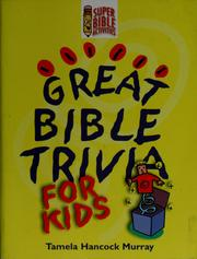 Cover of: Great Bible trivia for kids