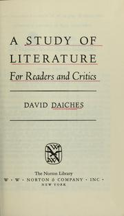 Cover of: A study of literature for readers and critics