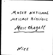 Cover of: Musée National, Message biblique, Marc Chagall, Nice, donation Marc et Valentina Chagall