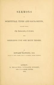 Cover of: Sermons on Scriptural types and sacraments, preached before the University of Oxford
