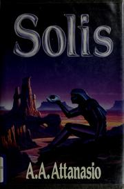 Cover of: Solis | A. A. Attanasio