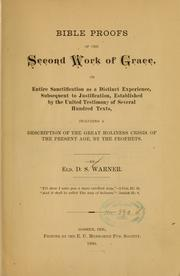 Cover of: Bible proofs of the second work of grace ...