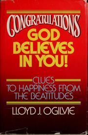 Cover of: Congratulations--God believes in you!: Clues to happiness from the Beatitudes