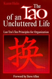 Cover of: The Tao of an Uncluttered Life | Karen Hicks
