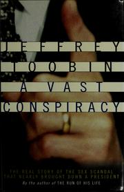 Cover of: A vast conspiracy | Jeffrey Toobin